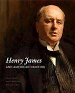 Henry James and American Painting (The Penn State Series in the History of the Book)
