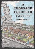 A Thousand Coloured Castles (Graphic Medicine)