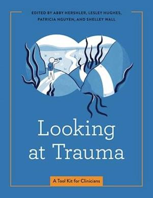 Looking at Trauma
