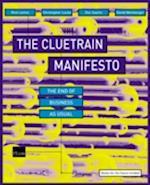 The Cluetrain Manifesto (Financial Times Series)