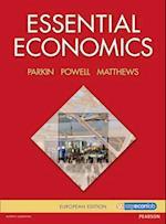 Essential Economics af Kent Matthews, Melanie Powell, Michael Parkin