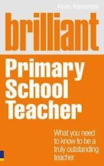 Brilliant Primary School Teacher (Brilliant Teacher)