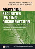 Mastering Securities Lending Documentation (Financial Times Series)