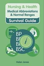 Nursing & Health Survival Guide: Medical Abbreviations & Normal Ranges af Helen Jones
