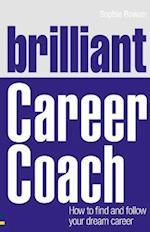 Brilliant Career Coach (Brilliant Business)