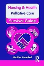 Nursing & Health Survival Guide: Palliative Care (Nursing and Health Survival Guides)