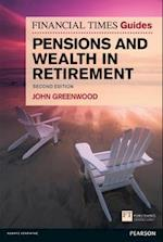 FT Guide to Pensions and Wealth in Retirement (Financial Times Series)