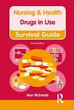 Nursing & Health Survival Guide: Drugs in Use (Nursing and Health Survival Guides)
