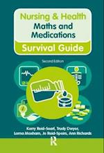 Nursing & Health Survival Guide: Maths and Medications (Nursing and Health Survival Guides)