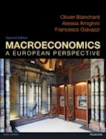 Macroeconomics: a European Perspective with MyEconLab af Olivier Blanchard