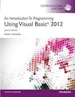An Introduction to Programming with Visual Basic 2012, International Edition af David Schneider