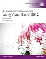 Introduction to Programming with Visual Basic 2012, International Edition af David Schneider