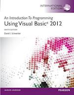 An Introduction to Programming with Visual Basic 2012 plus MyProgrammingLab with Pearson eText: International Edition af David Schneider