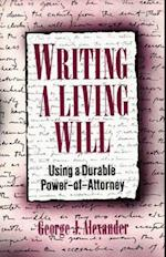 Writing a Living Will (Using a Durable Power of Attorney)