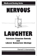 Nervous Laughter (Media and Society)