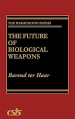 The Future of Biological Weapons (WASHINGTON PAPERS, nr. 151)