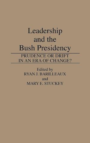 Leadership and the Bush Presidency