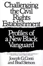 Challenging the Civil Rights Establishment