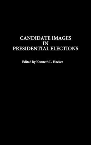 Candidate Images in Presidential Elections