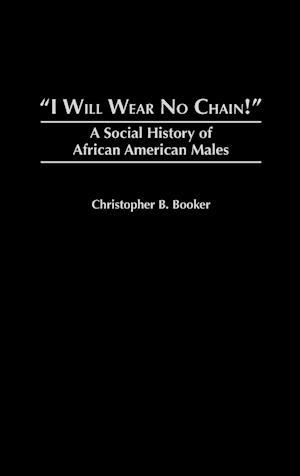 I Will Wear No Chain!