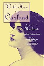 With Her in Ourland: Sequel to Herland af Charlotte Perkins Gilman