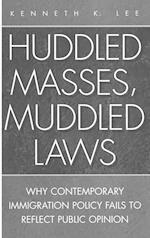 Huddled Masses, Muddled Laws (History 62)