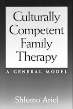Culturally Competent Family Therapy (Contributions in Psychology 37)