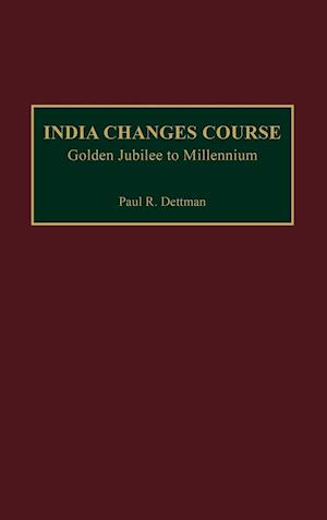 India Changes Course