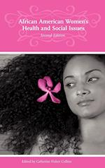 African American Women's Health and Social Issues, 2nd Edition