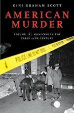 American Murder af Gini Graham Scott