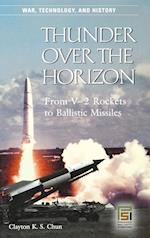 Thunder Over the Horizon (War, Technology, And History)
