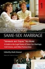 Defending Same-Sex Marriage [3 Volumes] af Martin Dupuis, Traci C. West, William A. Thompson