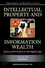 Intellectual Property and Information Wealth [4 volumes]