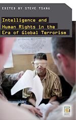 Intelligence and Human Rights in the Era of Global Terrorism