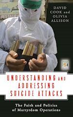Understanding and Addressing Suicide Attacks