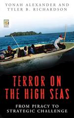 Terror on the High Seas: From Piracy to Strategic Challenge (Praeger Security International)