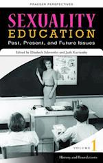 Sexuality Education [4 volumes] (Sex, Love, And Psychology)