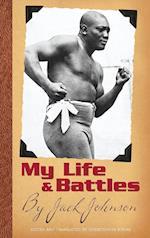 My Life and Battles af Jack Johnson