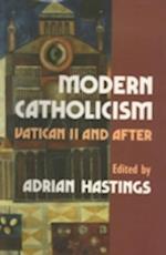 Modern Catholicism af Adrian Hastings