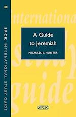 Guide to Jeremiah (Isg 30) (TEF Study Guide)