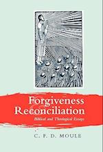 Forgiveness and Reconciliation af C. F. D. Moule