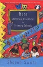 More Christian Assemblies for Primary Schools
