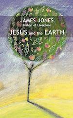 Jesus and the Earth af James Jones