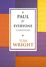 Paul for Everyone: 2 Corinthians (New Testament for Everyone) (For Everyone)