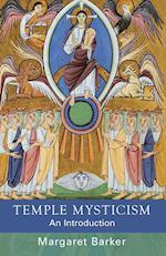 Temple Mysticism af Margaret Barker