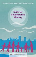 Skills for Collaborative Ministry (SPCK Library of Ministry)