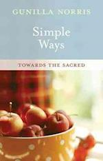 Simple Ways af Gunilla Norris