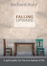 Falling Upward af Richard Rohr