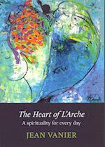 The Heart of L'Arche af Jean Vanier