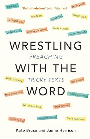 Wrestling with the Word